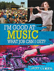 Music What Job Can I Get? by Richard Spilsbury (Hardback, 2013)