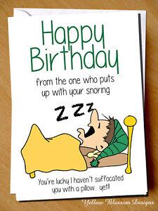 Funny Snoring Birthday Card Husband Boyfriend Wife Girlfriend Partner Friend Dad Ebay