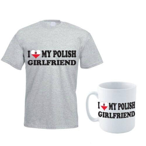 I LOVE MY POLISH GIRLFRIEND Gift Poland Funny Men/'s T-Shirt and Mug Set