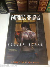 Silver Borne by Patricia Briggs - Signed 1st/1st - Mercy Thompson #5