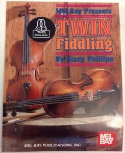 MEL-BAY-TWIN-FIDDLING-By-Stacy-Phillips-1996-Paperback