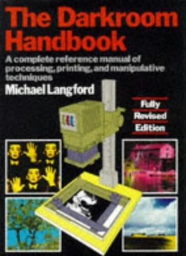 The Darkroom Handbook,Michael Langford