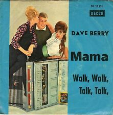 "7"" Dave Berry – Mama / Walk, Walk, Talk, Talk // Germany 1966"