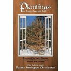 Plantings in Poetry Essay and Song 9780989797597 by Deanna Christiansen