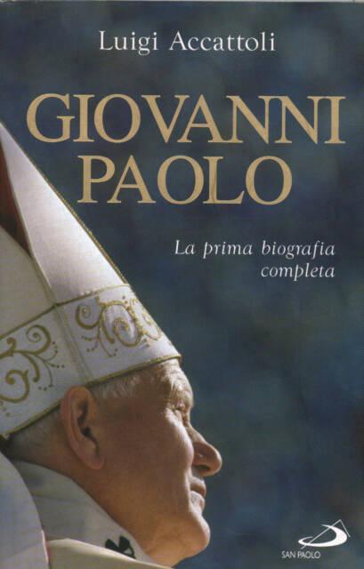 Giovanni Paolo - Luigi Accattoli (San Paolo) [2006]