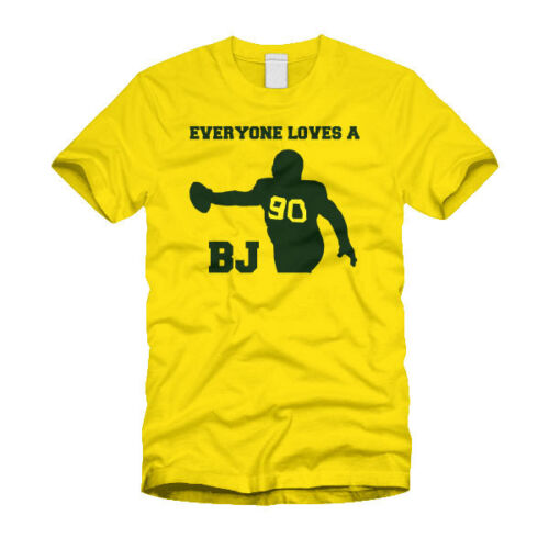 Everyone Loves A BJ Green Bay Packer BJ Raji T-Shirt