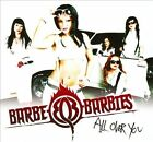 All Over You by Barbe-Q-Barbies (CD, Jun-2012, Southworld)