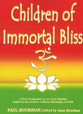 1 of 1 - Children of Immortal Bliss: A New Perspective on Our True Identity Based on...