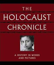 The Holocaust Chronicle : A History in Words and Pictures (2005, Hc - new sealed