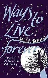 Ways-To-Live-Forever-Nicholls-Sally-Very-Good-Book