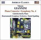 Vittorio Giannini: Piano Concerto; Symphony No. 4 (CD, Jan-2009, Naxos (Distributor))