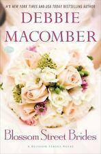 Blossom Street Brides: A Blossom Street Novel-ExLibrary