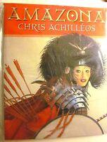 Amazona - The Art Of Chris Achilleos Sc (2004) 1st Printing (nm, 9.4)