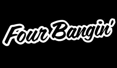 "6/"" Four Bangin Drift King Vinyl Car Window Decals Stickers iPad Stance VW JDM"