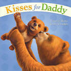 Kisses for Daddy by Frances Watts (Board book)