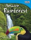 Amazon Rainforest (Library Bound) (Fluent Plus) by William Rice (Hardback, 2013)