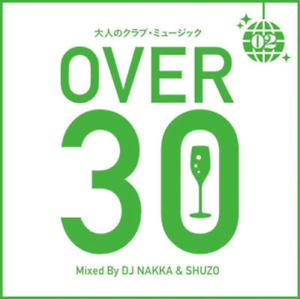 V-A-OTONA-NO-CLUB-MUSIC-II-30-GOE-MIXED-BY-DJ-NAKKA-amp-SHUZO-JAPAN-CD-E25