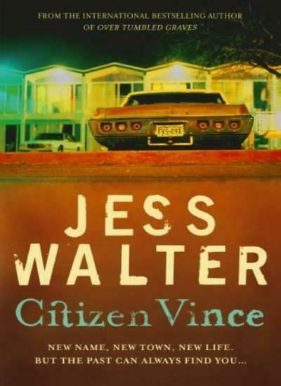 Citizen Vince,Jess Walter- 9780340832431