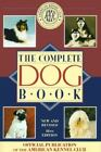 The Complete Dog Book by American Kennel Club Staff (1992, Paperback)