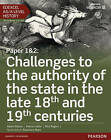 Edexcel AS/A Level History, Paper 1&2: Challenges to the Authority of the State in the Late 18th and 19th Centuries by Adam Kidson, Rick Rogers, Martin Collier (Mixed media product, 2015)