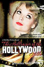 The Hellraiser of the Hollywood Hills: A McAfee Twins Novel by Jennifer Colt (Paperback / softback, 2010)