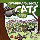 Grandma Bonnie's Cats a Happy Place 9781434387936 by Bonnie Tweedy Paperback