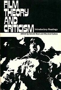 Film Theory And Criticism Introductory Readings By Mast Gerald 9780195018172 Ebay