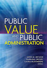 Public Value and Public Administration by Georgetown University Press (Paperback, 2015)
