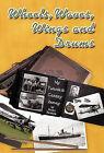 Wheels, Waves, Wings and Drums: My Twentieth Century Journey by Peter Beatson (Hardback, 2010)