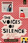 The Voices of Silence by Bel Mooney (Paperback, 2014)