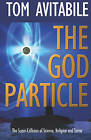 The God Particle by Tom Avitabile (Paperback, 2014)