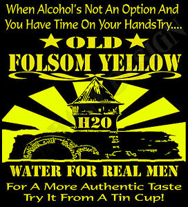 Johnny Cash Inspired T Shirt Folsom Prison Original Design Old Yellow Water H20 Ebay