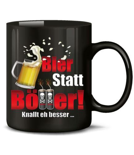 BIER STATT BÖLLER SILVESTER KaffeeBecher Teetasse Neujahr KNALLT EH BESSER