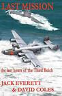 Last Mission by Jack Everett, David Coles (Paperback / softback, 2010)