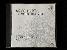 ARVO PART I Am The True Vine Berliner Messe Mass Harmonia Mundi Paul Hillier