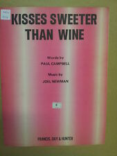 song sheet KISSES SWEETER THAN WINE Paul Campbell Joel Newman 1951