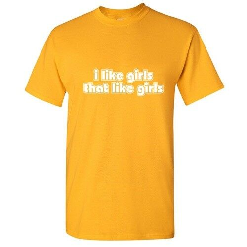 I Like Girls That Like Sarcastic Cool Graphic Gift Idea Adult Humor Funny TShirt