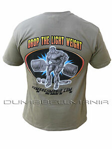 """Workout Gym T-shirt With /""""Drop The Light Weight/"""" Design On Back   M,L,XL,2XL"""