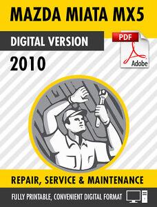 2010 MAZDA MIATA MX-5 FACTORY REPAIR SERVICE MANUAL ...