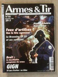 ARMES-ET-TIR-MAGAZINE-n-10-de-12-99-GIGN-BROWNING-GP35-CA36