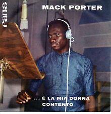 Mack Porter –...È La Mia Donna/Contento 45 giri EX/NM 1969 psych Soul