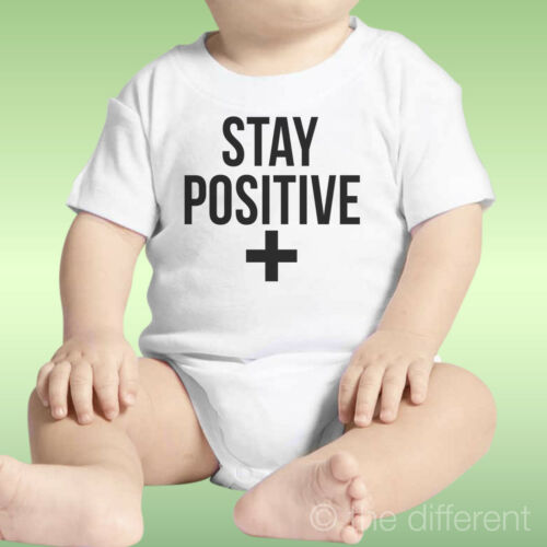 Body Neu Geboren Unisex Stay Positive Think Positive Geschenkidee