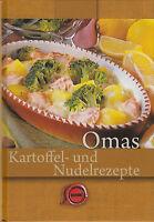 Omas beste Kartoffel- und Nudelrezepte (2013, Taschenbuch)