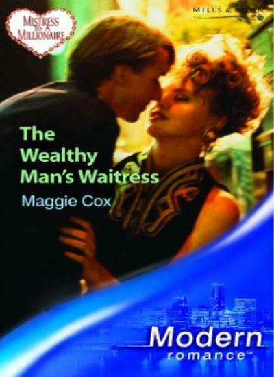 The Wealthy Man's Waitress (Mills & Boon Modern),Maggie Cox