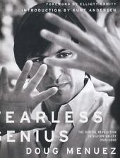 Fearless Genius: The Digital Revolution in Silicon Valley 1985-2000 - LikeNew -