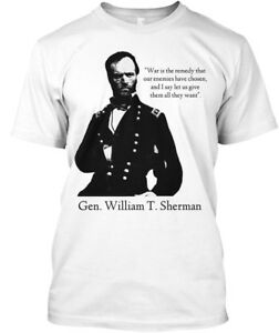 Gen-William-T-Sherman-034-war-Is-The-Renedy-That-Our-Hanes-Tagless-Tee-T-Shirt