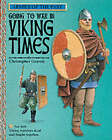 Going to War in Viking Times by Christopher Gravett (Hardback, 2000)