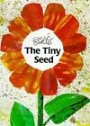 The World of Eric Carle: The Tiny Seed by Eric Carle (1991, Picture Book)