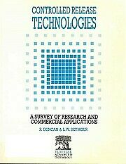 Controlled Release Technologies : A Survey of Research and Commercial Applicatio