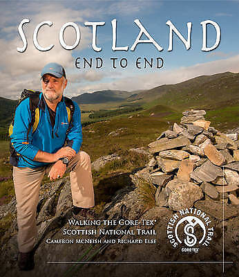 Scotland End to End : Walking the Gore-tex Scottish National